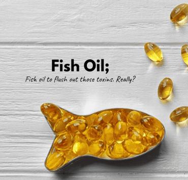 Fish Oil.