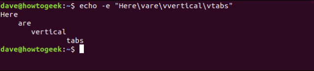 "echo -e ""Here  vare  vvertical  vtabs"" in a terminal window"