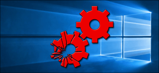 Broken gears superimposed on the Windows 10 desktop background.