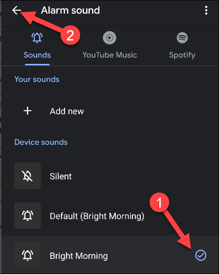 Select the sound you want for your alarm, then press the Back arrow.