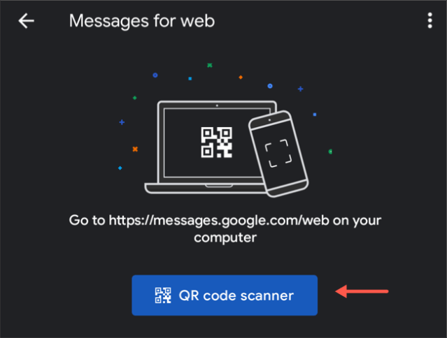 Scan the QR code on Android messages