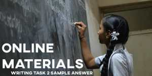 IELTS Writing Task 2 Sample Answer Online Materials