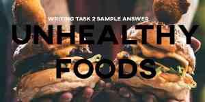 IELTS Writing Task 2 Unhealthy Foods