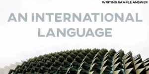 ielts writing task 2 sample answer international language