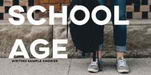 ielts essay school age