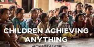 ielts cambridge 15 children achieve anything