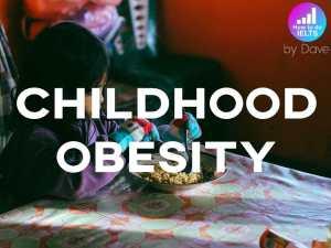 ielts essay childhood obesity