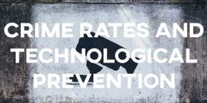 IELTS Essay Crime Rates and Technological Prevention