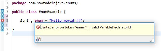 enum is reserved keyword