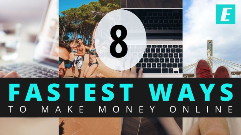What is the FASTEST way to Make Money Online? 8 Options to Consider.