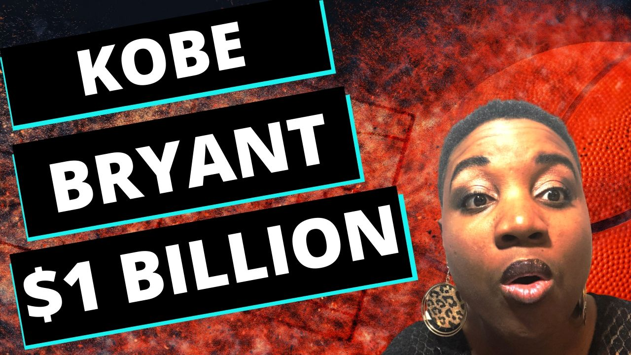 Kobe Bryant Off of the Court | Businessman with $1 Billion in Assets | Featured Image