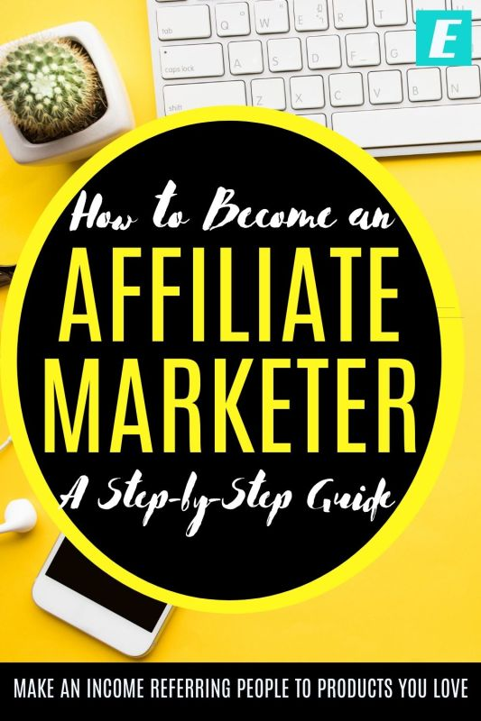 How to Become an Affiliate Marketer - Pinterest Pin