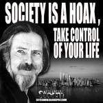 Society Is A Hoax, Take Control Of Your Life | Alan Watts