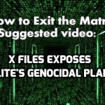 2016 X-FILES EXPOSES ELITE'S GENOCIDAL PLAN: FROM GLOBAL BANKING COLLAPSE TO ALIEN DECEPTION