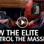 The Top Four Ways The Elite Are Controlling The Masses
