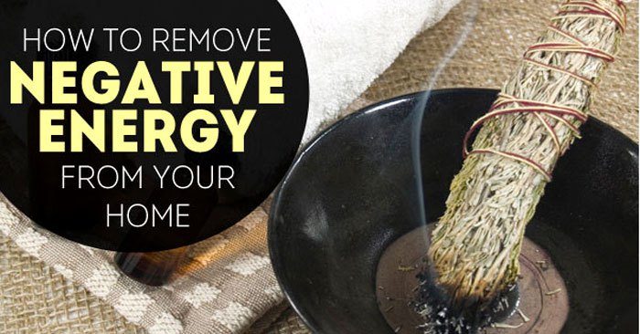 How To Remove Negative Enegy From Your Home