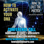 Matrix Members Conference Call 9-21-17 How To Activate Your DNA