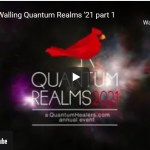 Michelle Walling Interviewed For Quantum Realms 2021