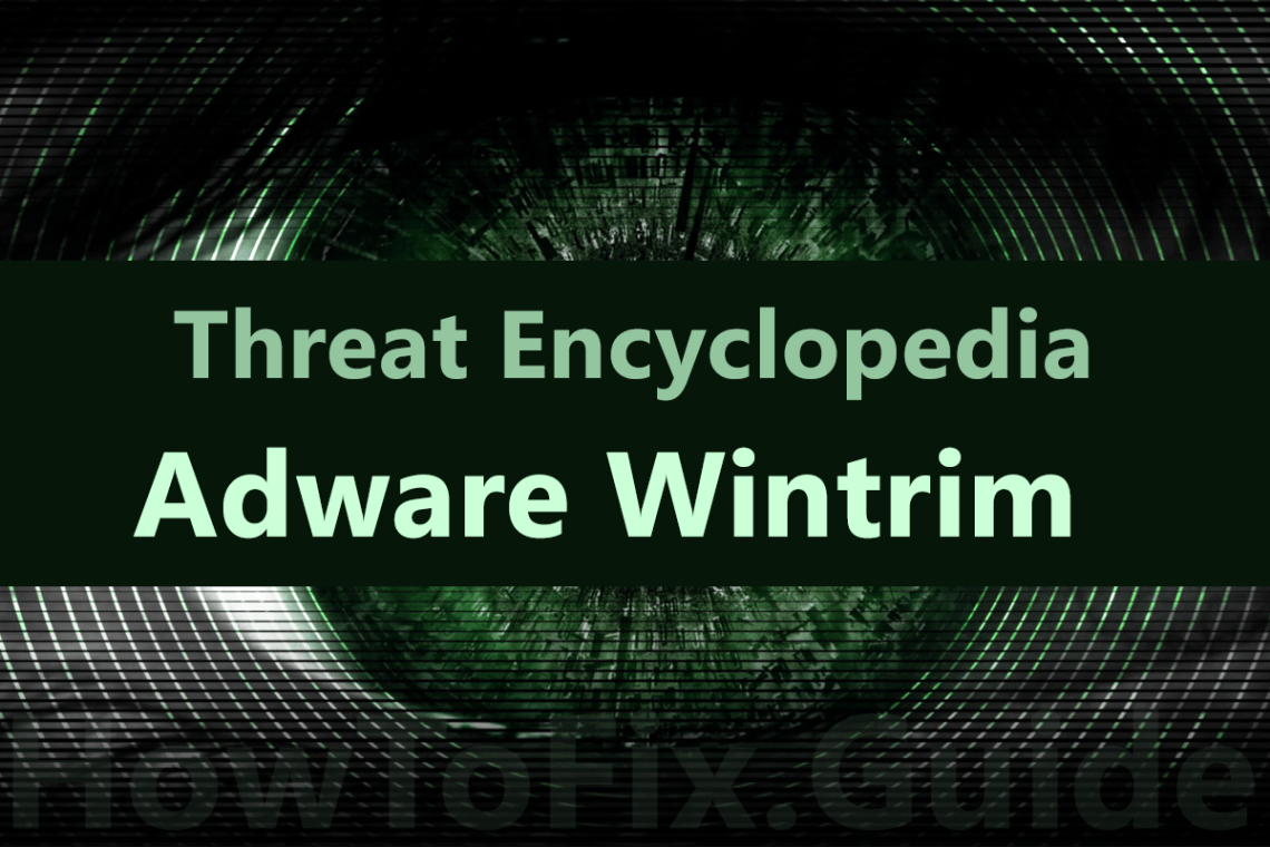 Wintrim is adware that appears on the screen when antivirus detect suspicious activity.