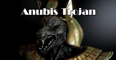 Cybercriminals infect Anubis Trojan