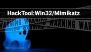 HackTool:Win32/Mimikatz