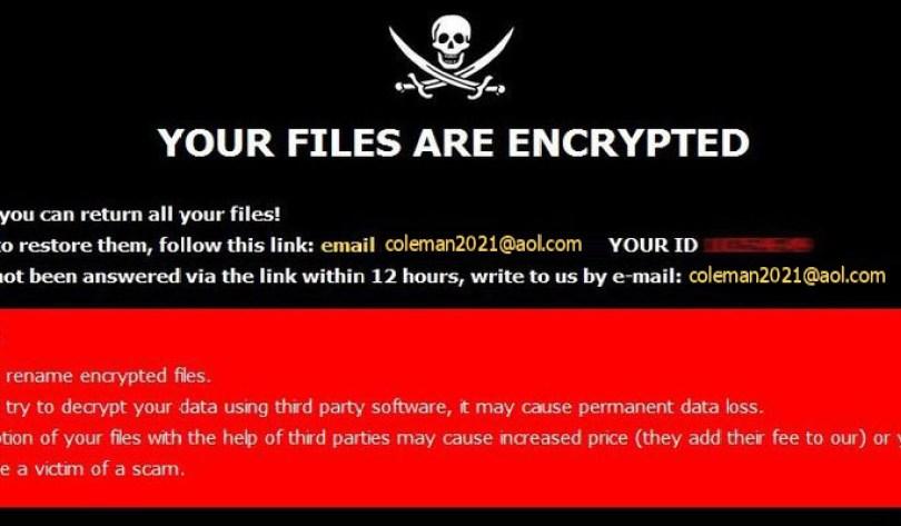 [coleman2021@aol.com].Clman virus demanding message in a pop-up window
