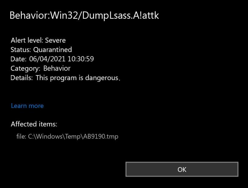 Behavior:Win32/DumpLsass.A!attk found