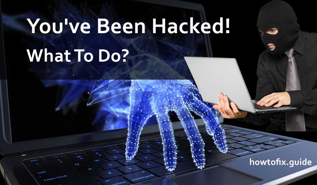 My Computer's Been Hacked! Now What?