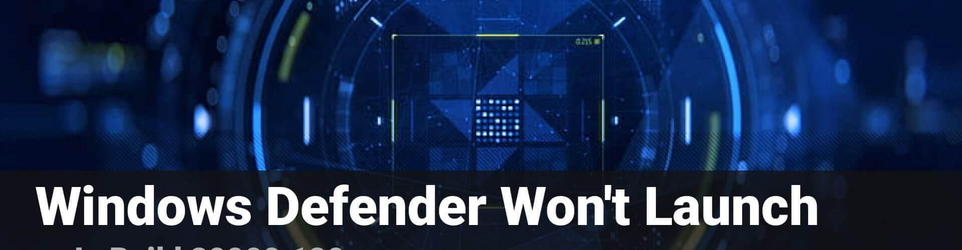 Windows Defender New App Error