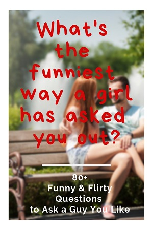 100 Fun & Flirty Questions to Ask a Guy You Like (Crush or