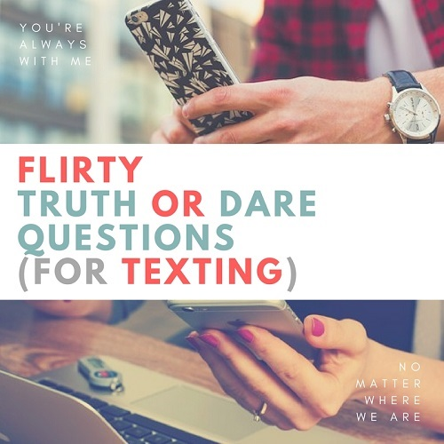 Dirty dare questions for guys over text