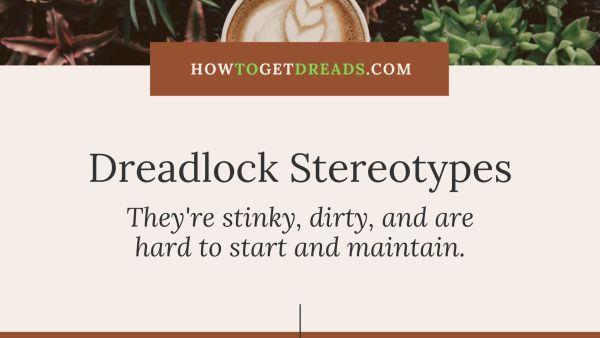 Dreadlock Stereotypes
