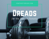 dreads for the fitness fanatic