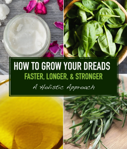 How to Grow Your Dreads Faster, Longer, and Stronger Ebook