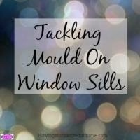 Tackling Mould On Window Sills