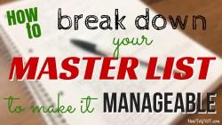 Break Down Your Master List