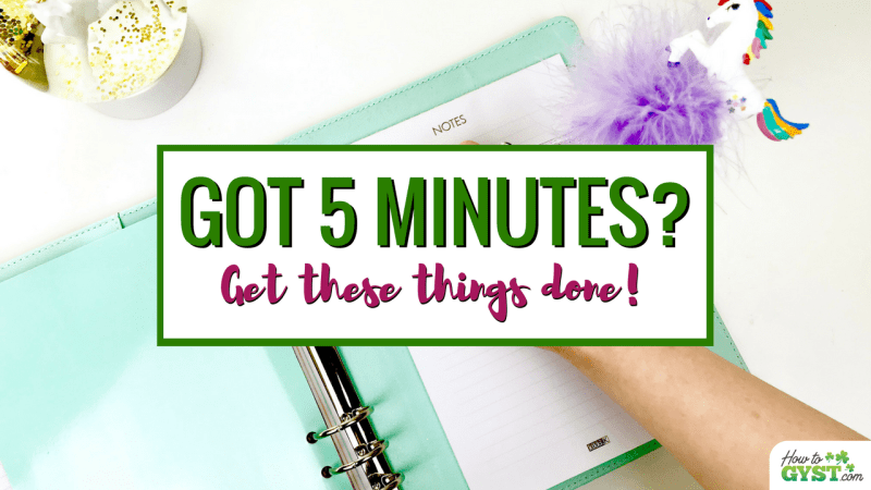 25 Things You Can Do In 5 Minutes Or Less