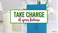 How To Make The Most Of Your Life & Take Charge Of Your Future   Take Control Of Your Life
