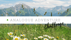 One Month Challenge 2019 - An Analogue Adventure with HowToGYST