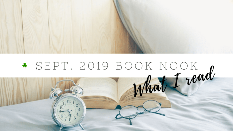 September 2019 Book Nook | Book reviews | Goodreads reading challenge 2019