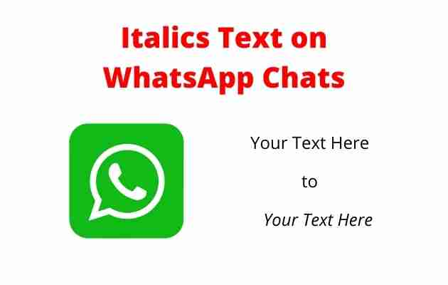 How to Italics Text on WhatsApp Chats