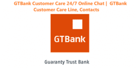 GTBank Customer Care 24/7 Online Chat | GTBank Customer Care Line, Contacts