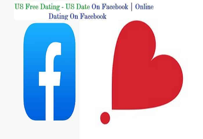US Free Dating - US Date On Facebook | Online Dating On Facebook