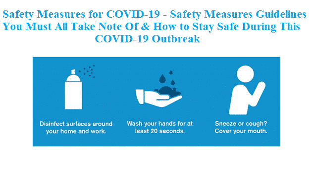 Safety Measures for COVID-19 - Safety Measures Guidelines To Take Note