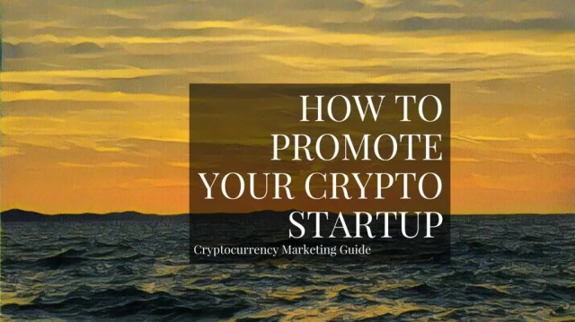 Cryptocurrency Marketing Guide 101