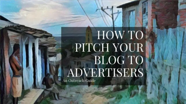 How To Get Advertisers For Your Blog Using Email Outreach