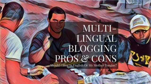 Should I Write My Blog In English Or My Native Language?