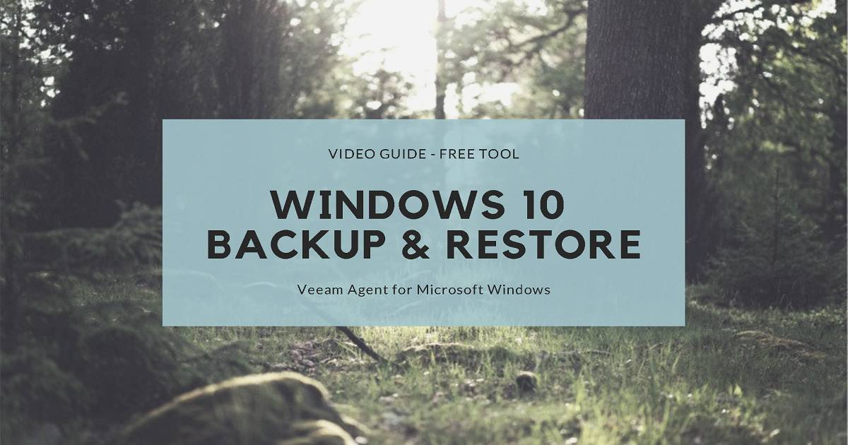 Free Tool to Backup and Restore Windows 10