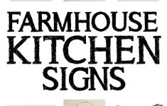 27+ Picture of Farmhouse Kitchen Signs That Will Help You Craft Your Own Furniture