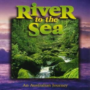 Relaxation Music - River To The Sea